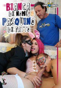 FilmPornoItaliano : Porno Streaming Bianca di nome Pasquino di fatto CentoXCento Streaming