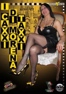 I caxxi di morena taxxi CentoXCento Streaming , Porno Streaming , CentoXCento VOD , Video Porno Italiani Gratis ,  Film Porno Italiani Streaming , Porn Videos , Film Porno Italiano