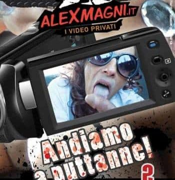 FilmPornoItaliano : Porno Streaming Andiamo a Puttane Vol.2 CentoXCento Streaming