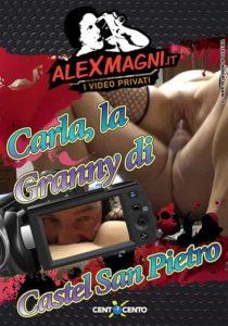 Film Porno Italiano : CentoXCento Streaming | Porno Streaming Carla, la granny di Catel San Pietro CentoXCento Streaming