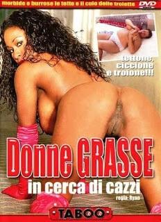 FilmPornoItaliano : Porno Streaming Donne Grasse in Cerca di Cazzi Streaming XXX