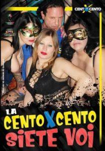 FilmPornoItaliano : Porno Streaming La CentoXCento siete Voi CentoXCento Streaming