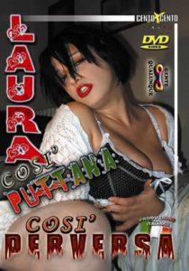 FilmPornoItaliano : Porno Streaming Laura così puttana così perversa CentoXCento Streaming