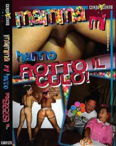 FilmPornoItaliano : Porno Streaming Mamma Mi Hanno Rotto il Culo CentoXCento Streaming