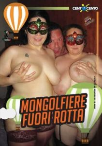 Mongolfiere fuori rotta CentoXCento Streaming , Porno Streaming 2019 , CentoXCento VOD , Video Porno Gratis ,  Film Porno Italiani Streaming , Porn Videos , Film Porno Italiano