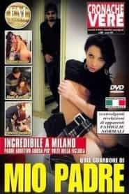 FilmPornoItaliano : Porno Streaming Quel Guardone di mio Padre Streaming XXX