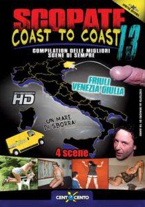 Scopate Coast to Coast Friuli CentoXCento VOD , Porno Streaming 2019 , Video CentoXCento , Video Porno Gratis , Film Porno Italiani Streaming , Porn Videos , Film Porno Italiano