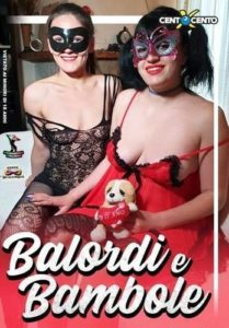 Balordi e Bambole CentoXCento Streaming Porno CentoXCento VOD , Film Porno Streaming , Video Porno Gratis , PornoHDStreaming , Film Porno Italiani , CentoXCento , XXX Porn 2019