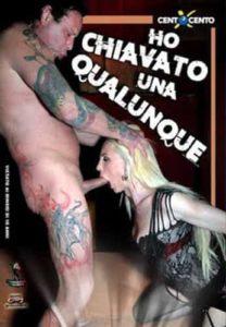 FilmPornoItaliano : Porno Streaming Ho chiavato una Qualunque CentoXCento Streaming