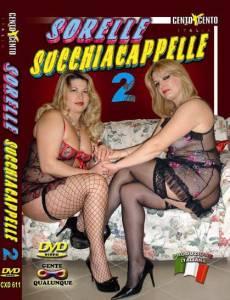 Le sorelle succhiacappelle 2 CentoXCento Streaming