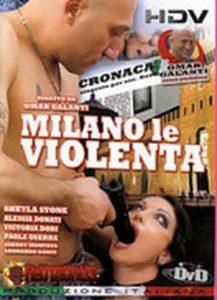 FilmPornoItaliano : Porno Streaming Milano le Violenta Video XXX Streaming