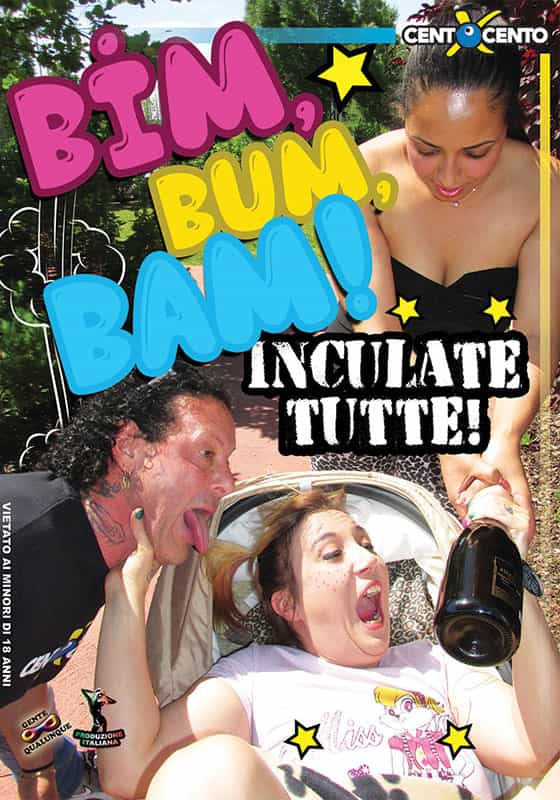 FilmPornoItaliano : Film Porno Italiano Streaming | Video Porno Gratis HD Bim, bum, bam... Inculate tutte CentoXCento Streaming