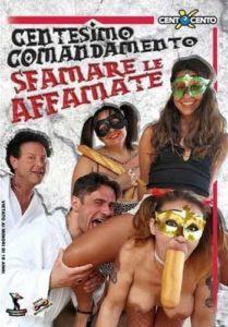FilmPornoItaliano : Porno Streaming Centesimo comandamento: Sfamare le Affamate CentoXCento Streaming