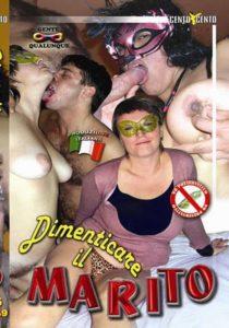 FilmPornoItaliano : Porno Streaming Dimenticare il marito CentoXCento Streaming