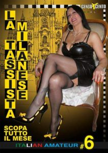 La Taxista Milanese scopa tutto il mese CentoXCento Streaming, Italian Amateur 6, CentoXCento 2020 , GangBang , Porno Streaming Italiano , Cento X Cento