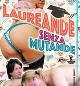 FilmPornoItaliano : Porno Streaming Laureande senza mutande CentoXCento Streaming