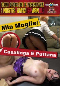 FilmPornoItaliano : Porno Streaming Mia moglie Casalinga e Puttana CentoXCento Streaming