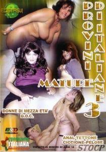 FilmPornoItaliano : Porno Streaming Provini di Italiane Mature 3 Porno HD