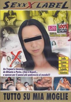 FilmPornoItaliano : Porno Streaming Tutto Su Mia Moglie Porno HD
