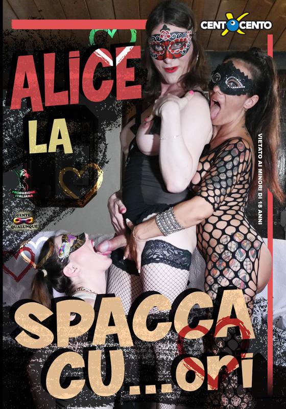FilmPornoItaliano : Porno Streaming Alice la SpaccaCUori (e non solo) CentoXCento Streaming