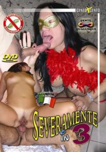 FilmPornoItaliano : Porno Streaming Severamente in 3 CentoXCento Streaming