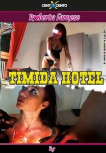FilmPornoItaliano : Porno Streaming Timida Hotel CentoXCento Streaming