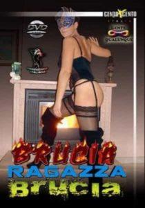 FilmPornoItaliano : Porno Streaming Brucia ragazza brucia CentoXCento Streaming