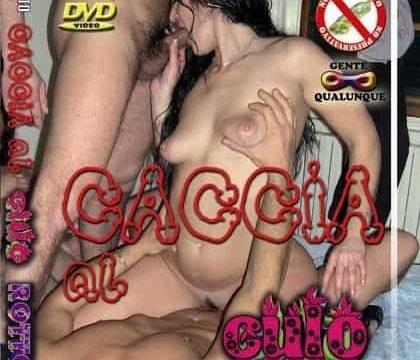 FilmPornoItaliano : Porno Streaming Caccia al Culo Rotto CentoXCento Streaming