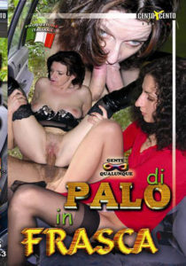 FilmPornoItaliano : Porno Streaming Di palo in frasca CentoXCento Streaming