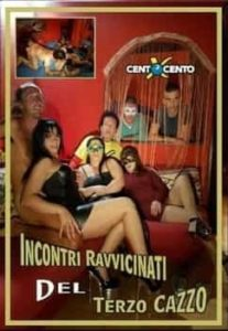 FilmPornoItaliano : CentoXCento Streaming | Porno Streaming | Video Porno Gratis Incontri ravvicinati del terzo cazzo CentoXCento Streaming
