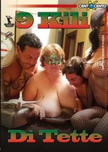 FilmPornoItaliano : CentoXCento Streaming | Porno Streaming | Video Porno Gratis 9 kili di tette CentoXCento Streaming