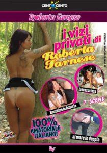 FilmPornoItaliano : CentoXCento Streaming   Porno Streaming   Video Porno Gratis I vizi privati di Roberta Farnese CentoXCento Streaming