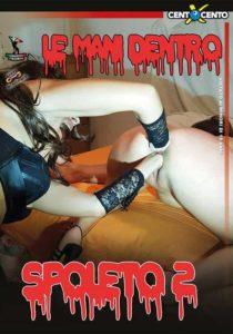 FilmPornoItaliano : CentoXCento Streaming | Porno Streaming | Video Porno Gratis Le mani dentro Spoleto 2 CentoXCento Streaming
