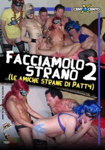 FilmPornoItaliano : Porno Streaming Facciamolo strano 2 CentoXCento Streaming