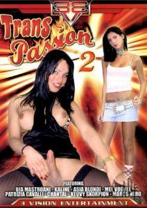 FilmPornoItaliano : Porno Streaming Trans Passion 2 Porno Streaming