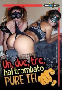 FilmPornoItaliano : Porno Streaming Un, due, tre, hai trombato pure te CentoXCento Streaming