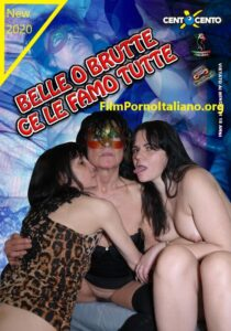 FilmPornoItaliano : Porno Streaming Belle o brutte ce le famo tutte CentoXCento Streaming