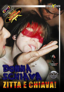 FilmPornoItaliano : Porno Streaming Donna schiava zitta e chiava CentoXCento Streaming