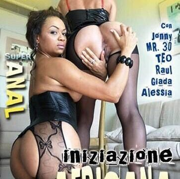 FilmPornoItaliano : Porno Streaming Iniziazione Africana Porno Streaming