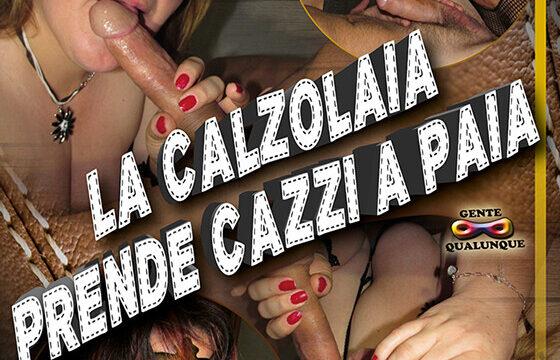 FilmPornoItaliano : Porno Streaming La calzolaia prende cazzi a paia CentoXCento Streaming