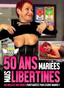 FilmPornoItaliano : Porno Streaming 50 Ans Mariees mais Libertines Porn Stream