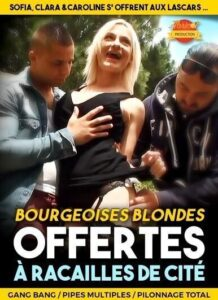 FilmPornoItaliano : Porno Streaming Bourgeoises Blondes Offertes a Racailles de Cite Porn Stream