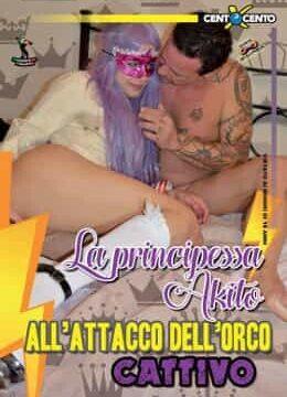 FilmPornoItaliano : CentoXCento Streaming   Porno Streaming   Video Porno Gratis La principessa Akito all'attacco dell'orco cattivo CentoXCento Streaming