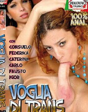 FilmPornoItaliano : Porno Streaming Voglia di Trans Porno Streaming