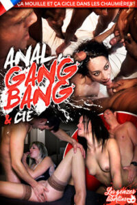 Anal Gang Bang Et Cie Porn Stream ( DVD XXX ) : France XXX , Gonzo XXX , Anal, Oral, straight , French Porno Streaming , Watch Porn XXX , Free Porn Movies HD ...  ( Watch Porn  )