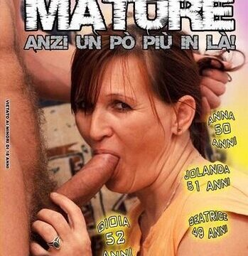 FilmPornoItaliano : Porno Streaming Mature anzi un po' più in là Porno Streaming