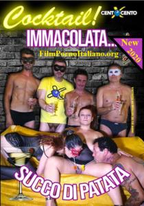 FilmPornoItaliano : Porno Streaming Cocktail IMMACOLATA succo di PATATA CentoXCento Streaming