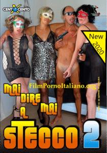 Film Porno Italiano : CentoXCento Streaming | Porno Streaming Mai dire mai a Stecco 2 CentoXCento Streaming