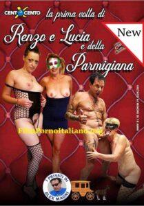 FilmPornoItaliano : Porno Streaming Renzo e Lucia e dalla Parmigiana CentoXCento Streaming