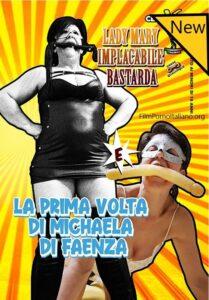 Film Porno Italiano : CentoXCento Streaming | Porno Streaming Lady Mary Implacabile Bastarda e La prima volta di Michaela di Faenza CentoXCento Streaming
